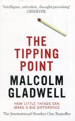 Malcolm Gladwell Tipping Point