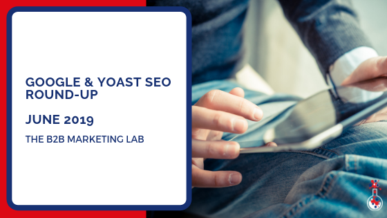 Google SEO round-up June 2019