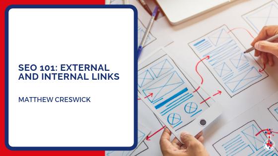 SEO 101 - external and internal links
